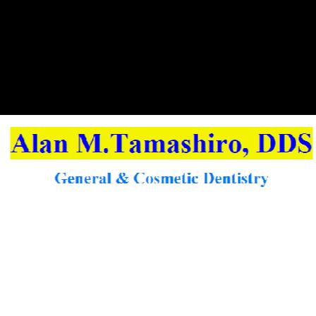 Dr. Alan M Tamashiro