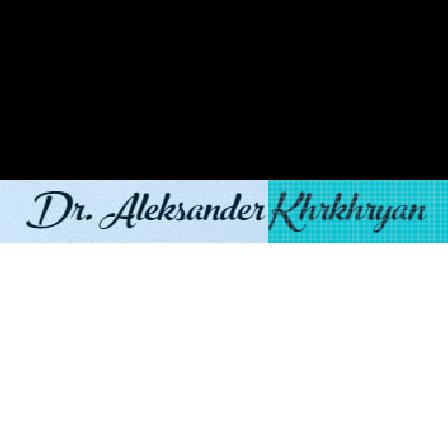 Dr. Aleksander Khrkhryan