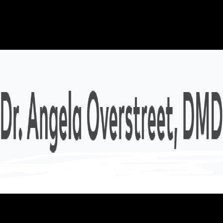 Dr. Angela N Overstreet