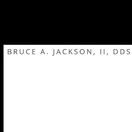 Dr. Bruce A. Jackson, II
