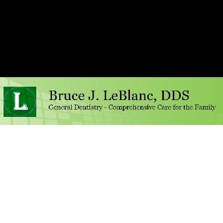 Dr. Bruce J LeBlanc