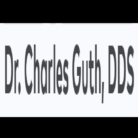 Dr. Charles E Guth