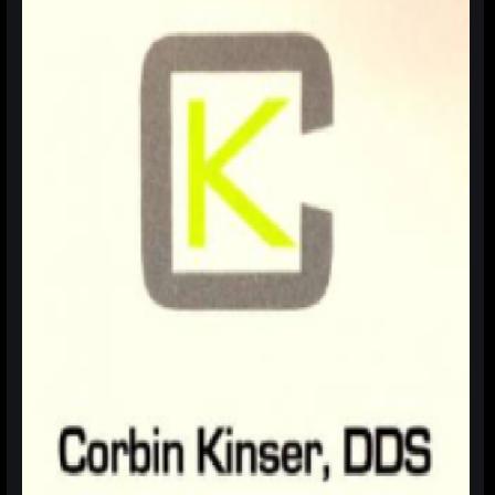 Dr. Corbin M Kinser