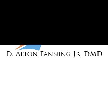 Dr. D A Fanning, Jr.