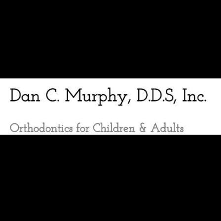 Dr. Dan C Murphy