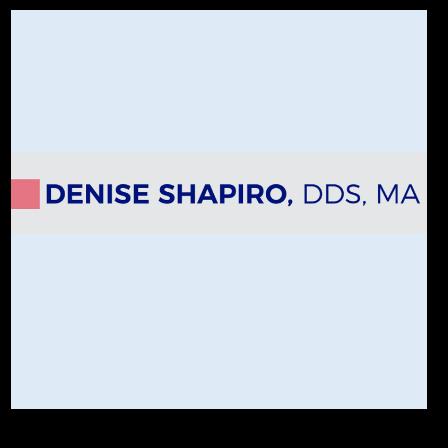 Dr. Denise M Shapiro