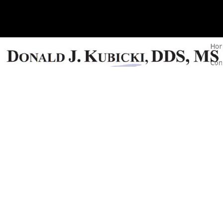 Dr. Donald J. Kubicki