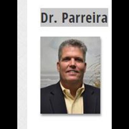 Dr. Frank R Parreira