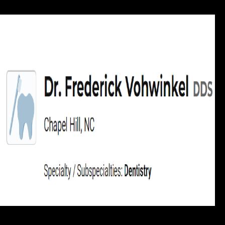 Dr. Frederick H Vohwinkel, Jr.