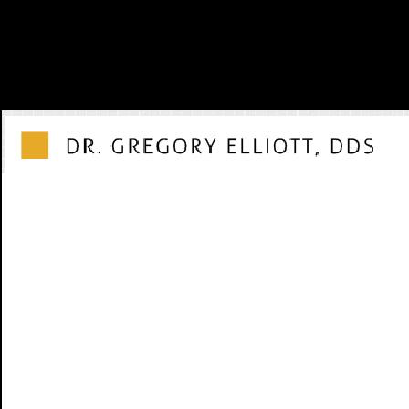 Dr. Gregory E. Elliott