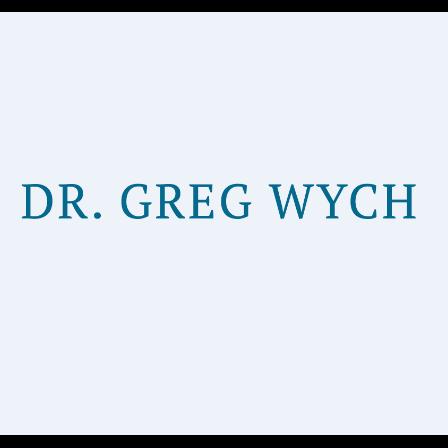 Dr. Gregory J Wych