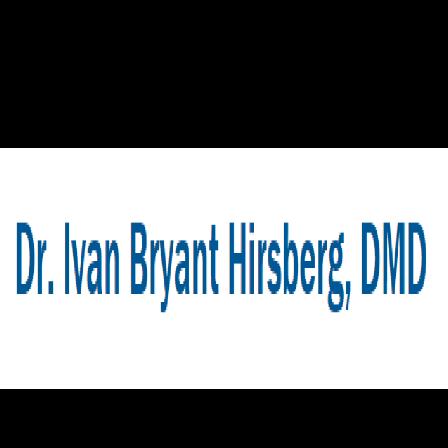 Dr. Ivan B Hirsberg