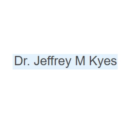 Dr. Jeffrey M Kyes