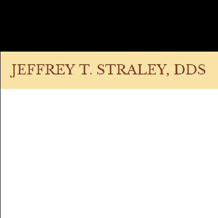 Dr. Jeffrey T. Straley