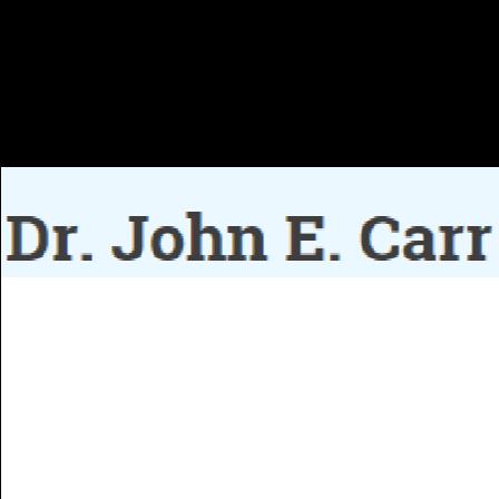 Dr. John E Carr