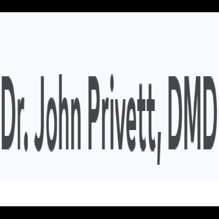 Dr. John E Privett