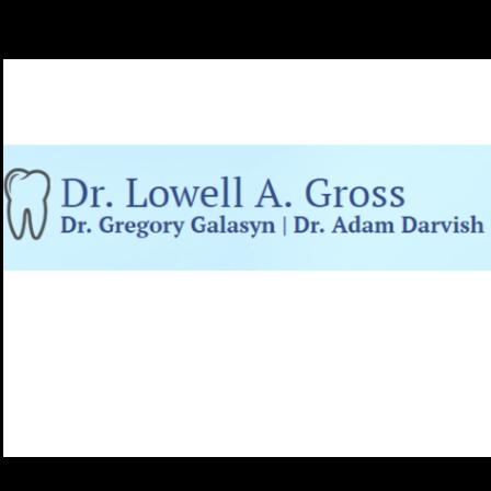 Dr. Lowell Gross