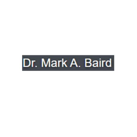 Dr. Mark A Baird