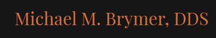 Dr. Michael M Brymer