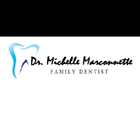 Dr. Michelle R Marconnette
