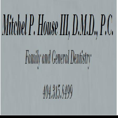 Dr. Mitchel P House III