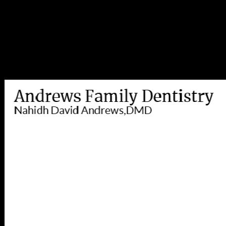 Dr. Nahidh D Andrews