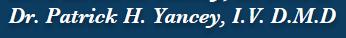 Dr. Patrick H Yancey, IV