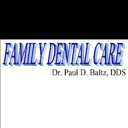 Dr. Paul D Baltz