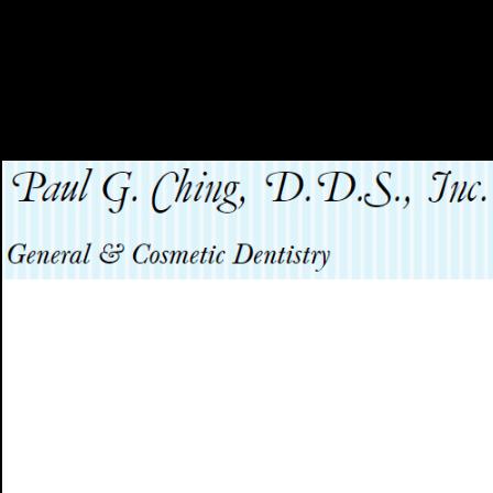 Dr. Paul G Ching