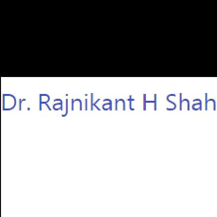 Dr. Rajnikant H Shah
