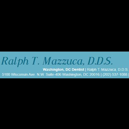 Dr. Ralph T Mazzuca