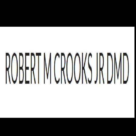 Dr. Robert M Crooks, Jr.