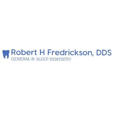 Robert H Fredrickson,DDS