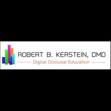 Dr. Robert B Kerstein