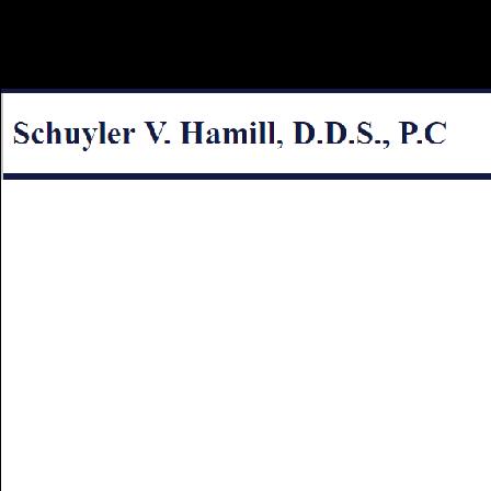 Dr. Schuyler Hamill