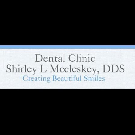Dr. Shirley L McCleskey