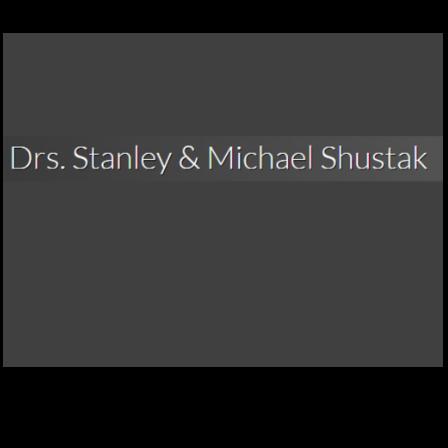 Dr. Stanley A Shustak, Jr.