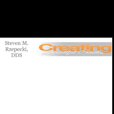 Dr. Steven M Rzepecki