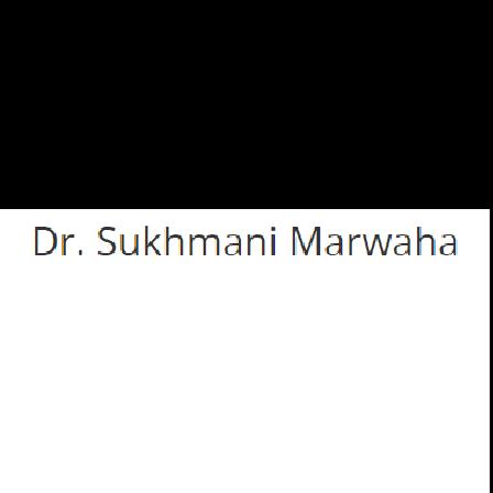 Dr. Sukhmani Marwaha