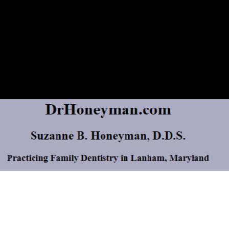 Dr. Suzanne B.  Honeyman