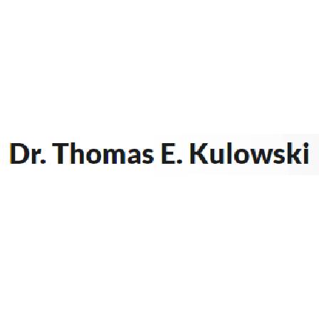 Dr. Thomas E Kulowski