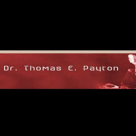 Dr. Thomas E Payton