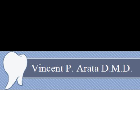 Dr. Vincent P Arata