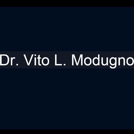 Dr. Vito L Modugno
