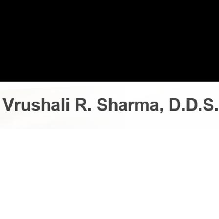 Dr. Vrushali R Sharma