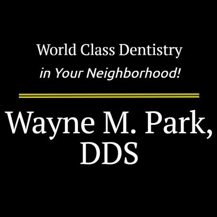 Dr. Wayne M Park